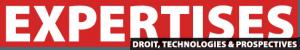 Expertises : Droit, technologies & prospectives