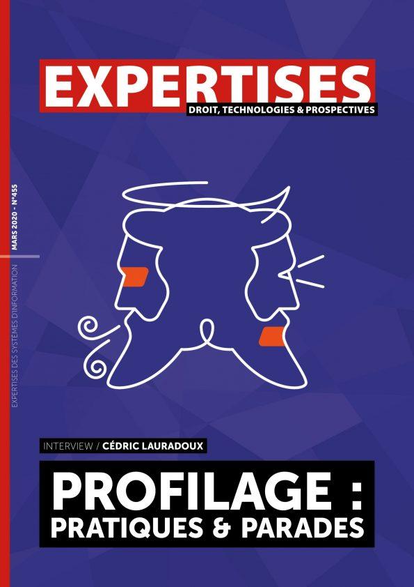 """EXPERTISES N°455 - mars 2020 - Profilage:<br> pratiques & parades / Cédric Lauradoux"""" title=""""EXPERTISES N°455 – mars 2020 – Profilage:<br> pratiques & parades / Cédric Lauradoux"""" description=""""EXPERTISES N°455 – mars 2020-  Profilage:<br> pratiques & parades / Cédric Lauradoux""""></div> <div class="""