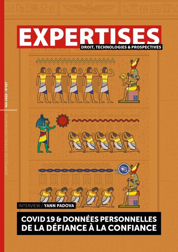 """EXPERTISES N°457 - mai 2020 - Covid 19 & données personnelles<br>De la défiance à la confiance / Yann Padova"""" title=""""EXPERTISES N°457 – mai 2020 – Covid 19 & données personnelles<br>De la défiance à la confiance / Yann Padova"""" description=""""EXPERTISES N°457 – mai 2020-  Covid 19 & données personnelles<br>De la défiance à la confiance / Yann Padova""""></div> <div class="""