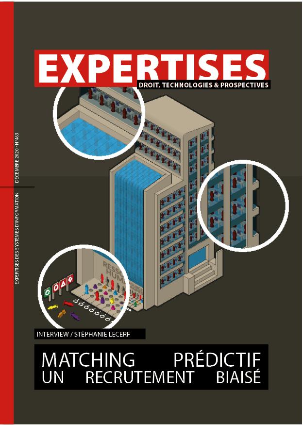 EXPERTISES N°463 - décembre 2020 - Matching prédictif un recrutement biaisé / Stéphanie Lecerf